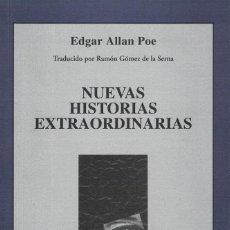 Libros de segunda mano: EDGAR ALLAN POE, NUEVAS HISTORIAS EXTRAORDINARIAS. Lote 142342454