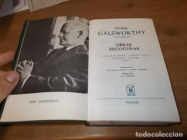 JOHN GALSWORTHY. OBRAS ESCOGIDAS ( LA SAGA DE LOS FORSYTE, LA HUELGA...). AGUILAR,EDITORIAL. 1967 (Libros de Segunda Mano (posteriores a 1936) - Literatura - Narrativa - Clásicos)