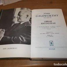 Libros de segunda mano: JOHN GALSWORTHY. OBRAS ESCOGIDAS ( LA SAGA DE LOS FORSYTE, LA HUELGA...). AGUILAR,EDITORIAL. 1967. Lote 142556302