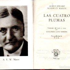 Libros de segunda mano: MASON : LAS CUATRO PLUMAS (AGUILAR CRISOL Nº 349, 1952). Lote 142596440
