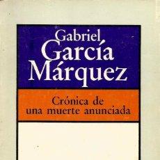 Libros de segunda mano: CRÓNICA DE UNA MUERTE ANUNCIADA. GABRIEL GARCÍA MÁRQUEZ. Lote 142879462
