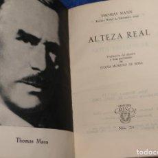 Libros de segunda mano: ALTEZA REAL - THOMAS MANN - CRISOL Nº 278 - AGUILAR (1963). Lote 142998338