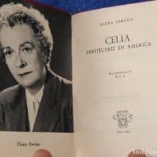 Libros de segunda mano: CELIA INSTITUTRIZ EN AMÉRICA - ELENA FORTUN - CRISOL Nº 266 - AGUILAR. Lote 142998486