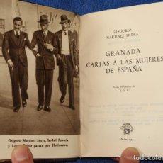 Libros de segunda mano: GRANADA CARTA A LAS MUJERES DE ESPAÑA - GREGORIO MARTÍNEZ SIERRA - CRISOL Nº 235 - AGUILAR (1954). Lote 142999122