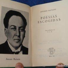 Libros de segunda mano: POESÍAS ESCOGIDAS - ANTONIO MACHADO - CRISOL Nº 221 - AGUILAR (1963). Lote 142999270