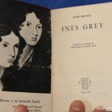 Libros de segunda mano: INES GREY - ANNE BRONTE - CRISOL Nº 200 - AGUILAR (1963). Lote 142999426