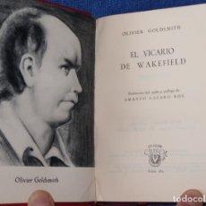 Libros de segunda mano: EL VICARIO DE WAKEFIELD - OLIVIER GOLDSMITH - CRISOL Nº 181 - AGUILAR (1960). Lote 142999718