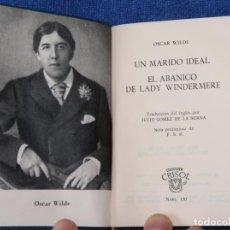 Libros de segunda mano: UN MARIDO IDEAL - OSCAR WILDE - CRISOL Nº 150 - AGUILAR (1962). Lote 142999926