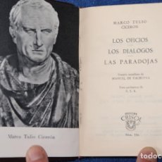Libros de segunda mano: OFICIOS - DIÁLOGOS - PARADOJAS - CICERÓN - CRISOL Nº 116 - AGUILAR (1963). Lote 143000026