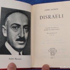 Libros de segunda mano: DISRAELI - ANDRE MAUROIS - CRISOL Nº 01 - AGUILAR (1962). Lote 143004638