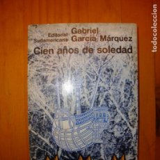 Libros de segunda mano: CIEN AÑOS DE SOLEDAD - GABRIEL GARCÍA MÁRQUEZ - EDITORIAL SUDAMERICANA, PRIMERA EDICIÓN: 1967. Lote 143089758