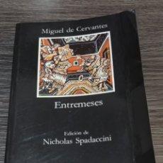 Libros de segunda mano: ENTREMESES MIGUEL DE CERVANTES CÁTEDRA. Lote 143099176