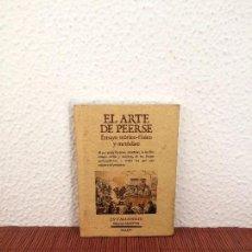 Libros de segunda mano: EL ARTE DE PEERSE. ENSAYO TEÓRICO-FÍSICO Y METÓDICO - HURTAULT - MAXTOR. Lote 143153454