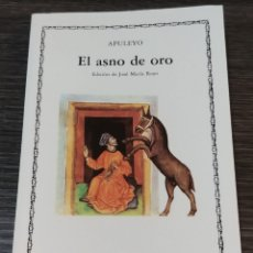 Libros de segunda mano: EL ASNO SE ORO APULEYO CÁTEDRA. Lote 143246408