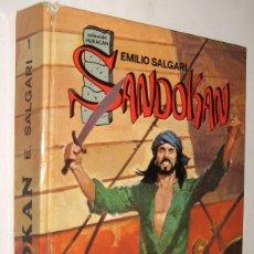 Libros de segunda mano: SANDOKAN - EMILIO SALGARI - ILUSTRADO *. Lote 143725434