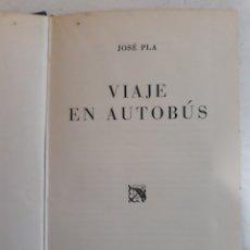 Libros de segunda mano: JOSE PLA -VIAJE EN AUTOBUS 1943. Lote 143728453