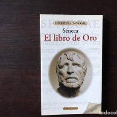 Libros de segunda mano: EL LIBRO DE ORO. SENECA. AFORISMOS. COMO NUEVO. Lote 143733152