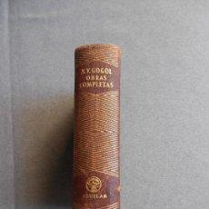 Libros de segunda mano: OBRAS COMPLETAS. NIKOLAI VASILIEVICH GOGOL. Lote 143743926