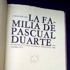 Libros de segunda mano: LA FAMILIA DE PASCUAL DUARTE - CAMILO JOSÉ CELA - 1964 - FIRMADO Y NUMERADO - DIBUJOS J. PLA. Lote 143911678