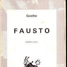 Libros de segunda mano: FAUSTO. GOETHE. ESPASA - CALPE. COLECCIÓN AUSTRAL. Lote 144227330