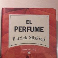 Libros de segunda mano: EL PERFUME. PATRICK SÜSKIND. RBA.. Lote 144650730