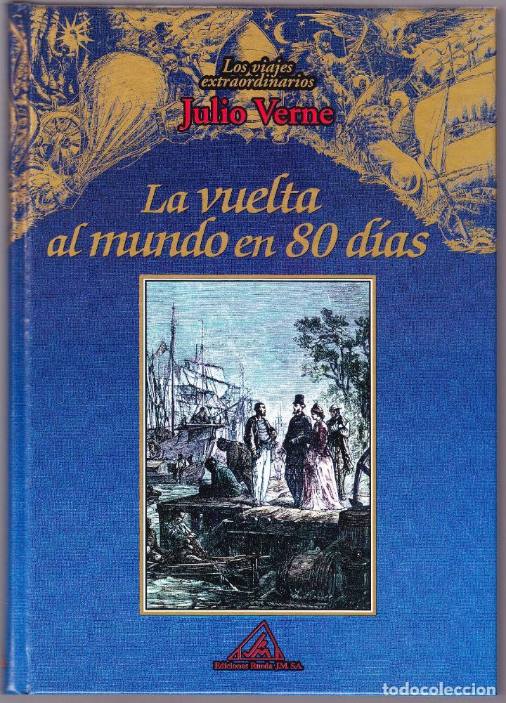 LA VUELTA AL MUNDO EN 80 DIAS - LOS VIAJES EXTRAORDINARIOS JULIO VERNE - RUEDA 2000 (Libros de Segunda Mano (posteriores a 1936) - Literatura - Narrativa - Clásicos)