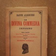 Libros de segunda mano: LA DIVINA COMMEDIA. INFERNO (DANTE ALIGHIERI) 1955. Lote 144848114