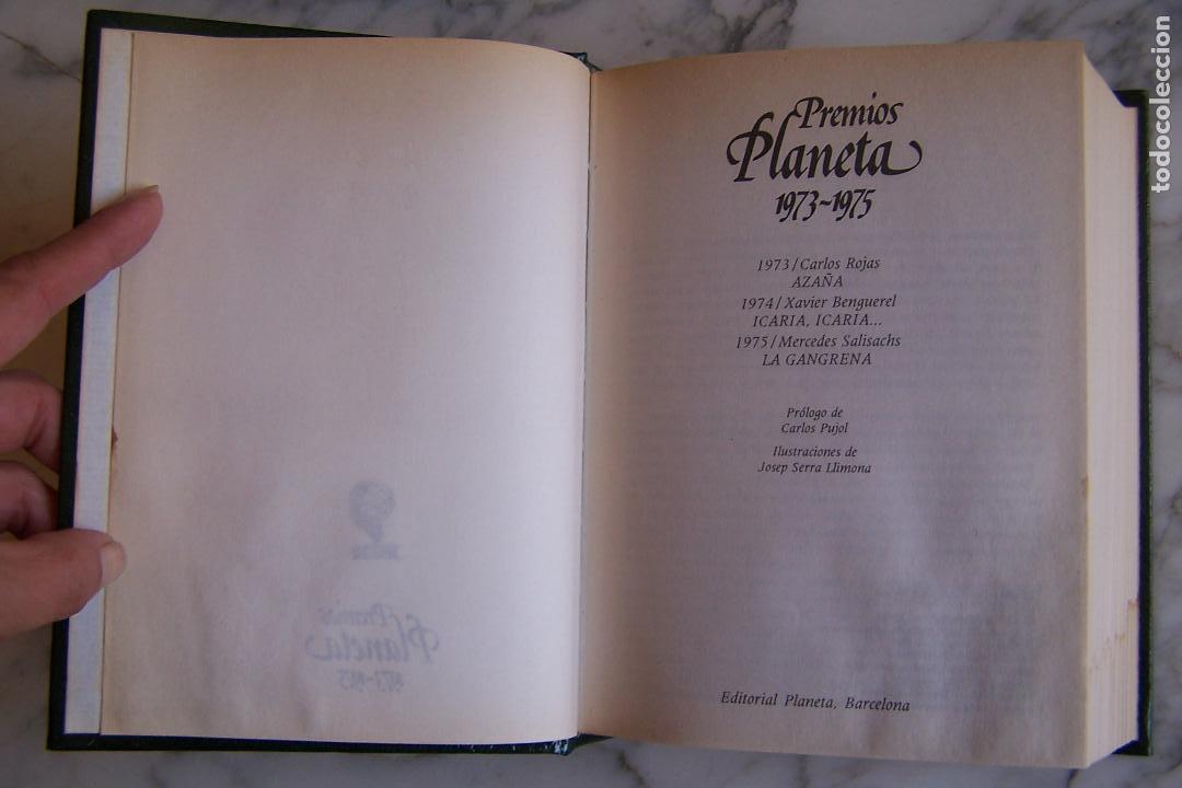 Libros de segunda mano: PREMIOS PLANETA 1973- 1975. AZAÑA/ ICARIA, ICARIA.../ LA GANGRENA. - Foto 2 - 145222094