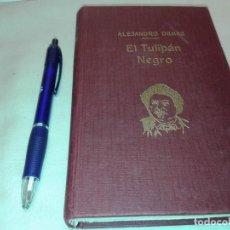 Libros de segunda mano: EL TULIPAN NEGRO, ALEJANDRO DUMAS PADRE. Lote 145863502