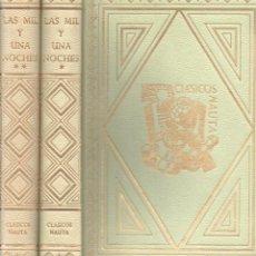 Libros de segunda mano: LAS MIL Y UNA NOCHES - DOS TOMOS (CLÁSICOS NAUTA, 1966) ILUSTRACIONES DE NARRO. Lote 146227530