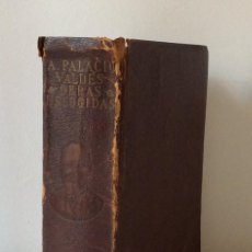 Libros de segunda mano: OBRAS ESCOGIDAS. ARMANDO PALACIO VALDÉS. EDITORIAL AGUILAR. OBRAS ETERNAS. 1940. Lote 146681522