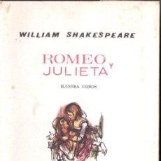 Libros de segunda mano: SHAKESPEARE : ROMEO Y JULIETA (MARTE, 1965) ILUSTRACIONES EN COLOR DE COBOS. Lote 146943378