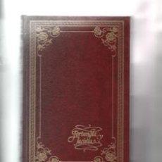 Libros de segunda mano: FORTUNATA Y JACINTA.BENITO PÉREZ GALDÓS.. Lote 147188997