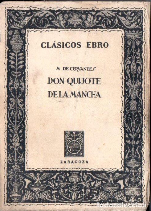 CERVANTES : DON QUIJOTE DE LA MANCHA (CLÁSICOS EBRO, 1966) (Libros de Segunda Mano (posteriores a 1936) - Literatura - Narrativa - Clásicos)