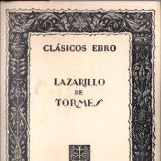 Libros de segunda mano: LAZARILLO DE TORMES (CLÁSICOS EBRO, 1965). Lote 147217698