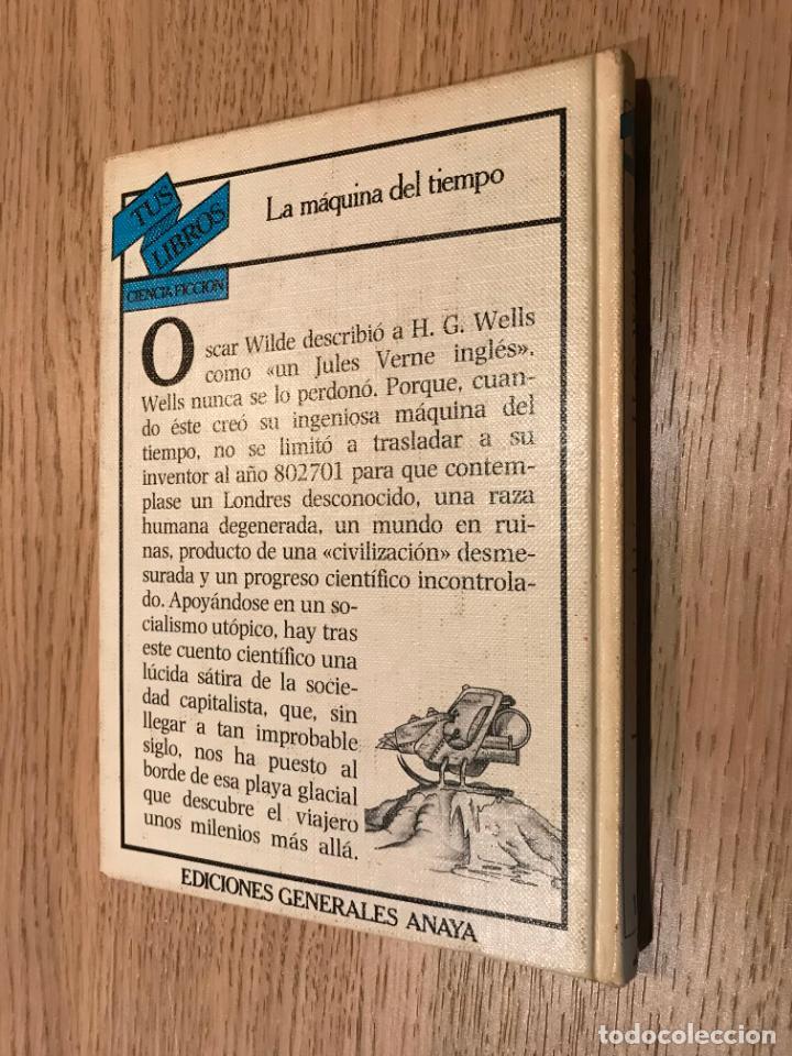 Libros de segunda mano: TUS LIBROS. Nº 18. LA MÁQUINA DEL TIEMPO. HERBERT GEORGE WELLS. ANAYA PRIMERA EDICION 1982 - Foto 4 - 147315610