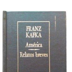 Libros de segunda mano: KAFKA: AMÉRICA; RELATOS BREVES. BORGES. ED. ARGENTINA. Lote 147460622