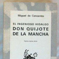 Libros de segunda mano: EL INGENIOSO HIDALGO DON QUIJOTE DE LA MANCHA - MIGUEL DE CERVANTES - AUSTRAL 1976 - VER DESCRIPCIÓN. Lote 147562838