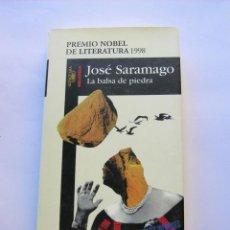 Libros de segunda mano: LA BALSA DE PIEDRA. JOSÉ SARAMAGO. Lote 147563466
