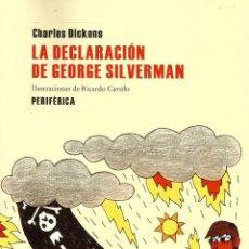 Libros de segunda mano: LA DECLARACIÓN DE GEORGE SILVERMAN. CHARLES DICKENS. Lote 147565506