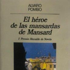 Libros de segunda mano: ÁLVARO POMBO. EL HÉROE DE LAS MANSARDAS DE MANSARD. BARCELONA, 1990.. Lote 147568590