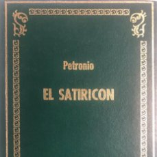 Libros de segunda mano: PETRONIO. EL SATIRICÓN. BARCELONA, 1972.. Lote 147568918