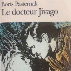 Libros de segunda mano: BORIS PASTERNAK. LE DOCTEUR JIVAGO. 2001. GALLIMARD. TEXTO EN FRANCÉS.. Lote 147569286