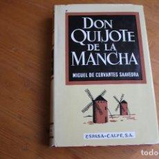 Libros de segunda mano: DON QUIJOTE DE LA ,MANCHA ESPASA CALPE. Lote 147578938