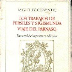 Libros de segunda mano: MIGUEL DE CERVANTES : LOS TRABAJOS DE PERSILES Y SEGISMUNDA (RAE, 1990) FACSIMIL DE LA 1ª EDICIÓN. Lote 147589026