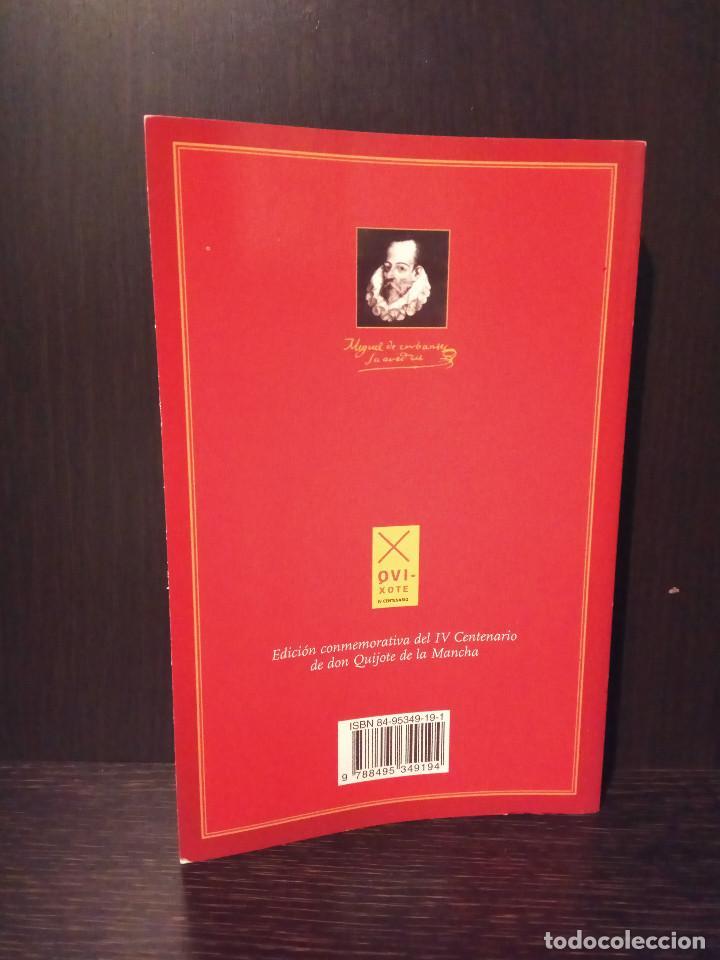 Libros de segunda mano: El ingeniso Hidalgo don quijote de la mancha 2005 quixote sancho panza Conmemorativo edicion aneto - Foto 3 - 147786270