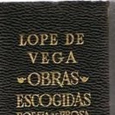Libros de segunda mano: LOPE DE VEGA OBRAS ESCOGIDAS POESÍA Y PROSA TOMO II AGUILAR . Lote 148217874