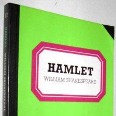 Libros de segunda mano: HAMLET - WILLIAM SHAKESPEARE. Lote 148454818