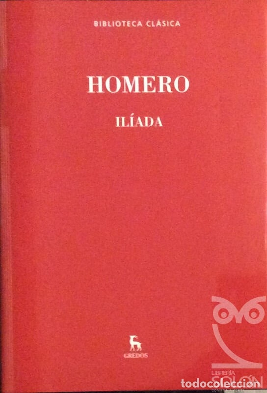 ILIADA - HOMERO (Libros de Segunda Mano (posteriores a 1936) - Literatura - Narrativa - Clásicos)