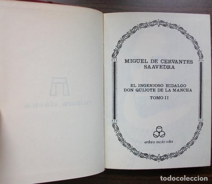 Libros de segunda mano: MIGUEL DE CERVANTES SAAVEDRA. EL INGENIOSO HIDALGO DON QUIJOTE DE LA MANCHA. TOMO II - Foto 2 - 148973470